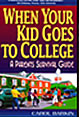 When Your Kid Goes to College: A Parents' Survival Guide